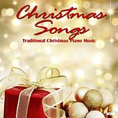 Play & Download Traditional Christmas Piano Music by Christmas Songs | Napster