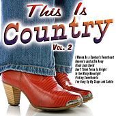 This Is Country Vol. 2 von Various Artists