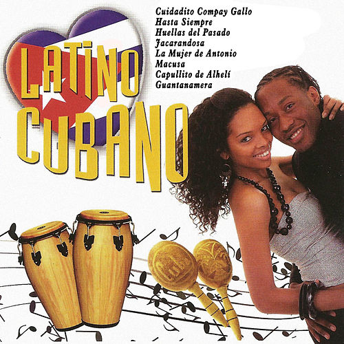 Play & Download Latino Cubano by Various Artists | Napster
