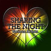 Play & Download Sharing the Night by Various Artists | Napster