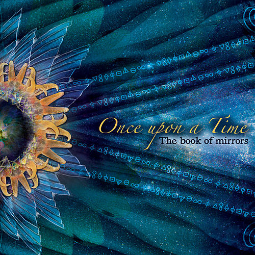 Play & Download The Book of Mirrors by Once Upon A Time | Napster