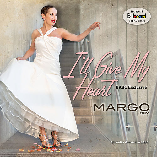I'll Give My Heart by Margo Rey