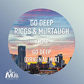 Play & Download Go Deep - Single by Riggs | Napster