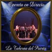 Opereta en Directo: La Taberna del Puerto by Orquesta Sinfónica de las Palmas
