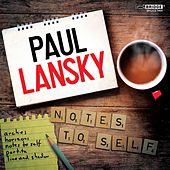 Paul Lansky: Notes to Self by Various Artists