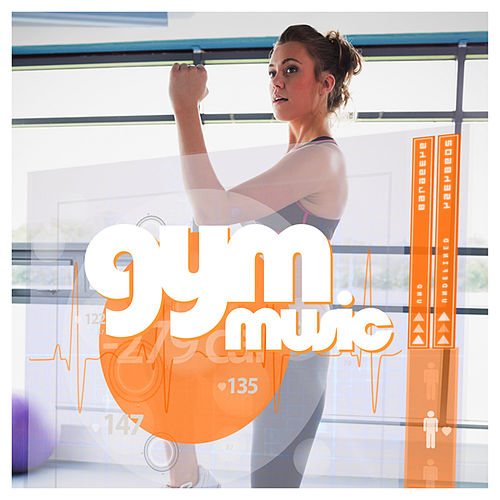 Gym Music by Various Artists