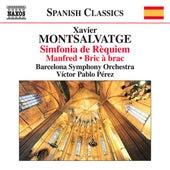 Monsalvatge: Manfred - Bric-à-brac - Sinfonía de rèquiem by Various Artists