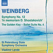 Play & Download Weinberg: Symphony No. 12 - The Golden Key Suite No. 4 by The St. Petersburg State Symphony Orchestra | Napster