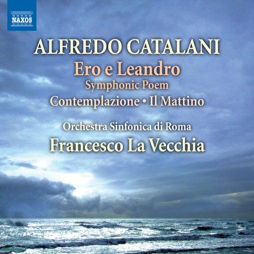 Play & Download Catalani: Ero e Leandro - Scherzo - Andantino - Contemplazione & Il mattino by Rome Symphony Orchestra | Napster