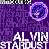 Introducing Alvin Stardust by Alvin Stardust