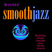 Play & Download The Very Best of Smooth Jazz by Various Artists | Napster