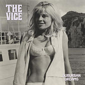 Play & Download Suburban Dreams by Vice | Napster