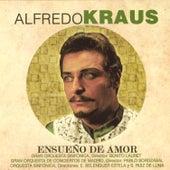 Play & Download Alfredo Kraus - Ensueño de Amor by Alfredo Kraus | Napster