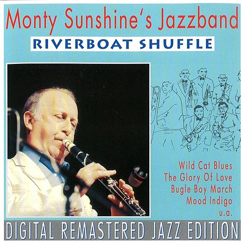 Play & Download Riverboat Shuffle by Monty Sunshine's Jazzband | Napster
