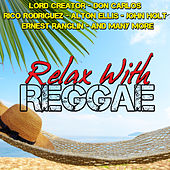 Play & Download Relax with Reggae by Various Artists | Napster