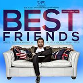 Play & Download Best Friends by Aman Hayer | Napster