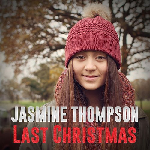 Play & Download Last Christmas by Jasmine Thompson | Napster
