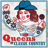 Queens of Classic Country by Various Artists