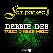 When I Hear Music by Debbie Deb