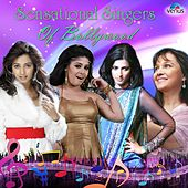Sensational Singers of Bollywood by Various Artists
