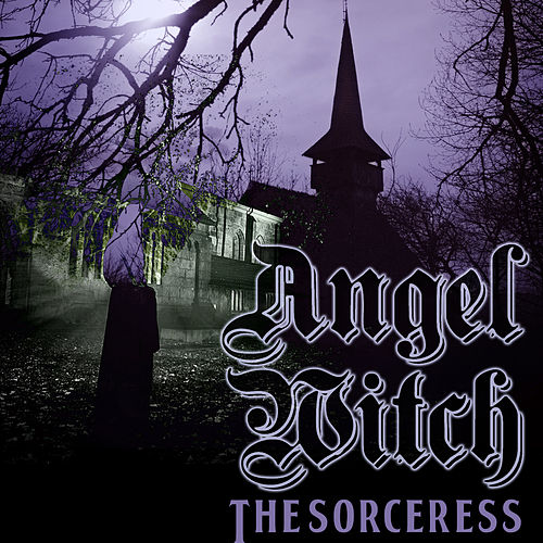 The Sorceress (Live) [Single] by Angel Witch