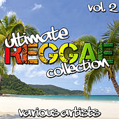 Ultimate Reggae Collection, Vol. 2 by Various Artists