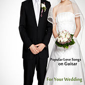 Play & Download Popular Love Songs on Guitar for Your Wedding by The O'Neill Brothers Group | Napster