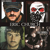 Play & Download Chief / Caught In The Act / Carolina / Sinners Like Me by Eric Church | Napster