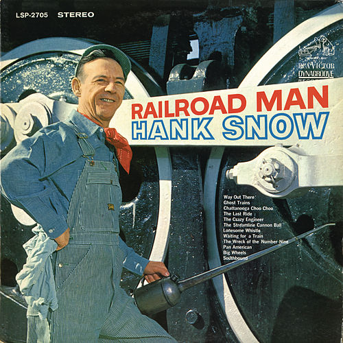 Play & Download Railroad Man by Hank Snow | Napster