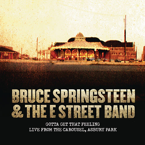 Play & Download Gotta Get That Feeling by Bruce Springsteen | Napster