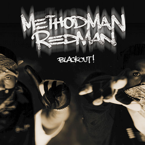 Play & Download Blackout! by Method Man and Redman | Napster