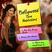 Bollywood Love Resolutions by Various Artists