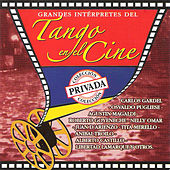Play & Download Grandes Intérpretes del Tango en el Cine by Various Artists | Napster