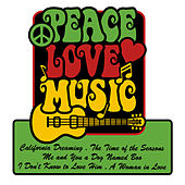 Peace Love Music by Various Artists