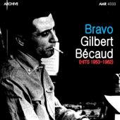 Play & Download Bravo Bécaud by Gilbert Becaud | Napster