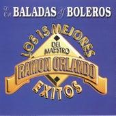 En Baladas y Boleros: Los 15 Mejores Exitos del Maestro by Ramon Orlando