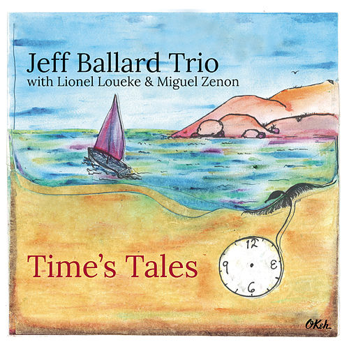 Time's Tales by Jeff Ballard