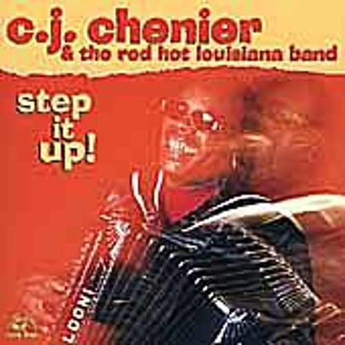 Play & Download Step It Up by C.J. Chenier | Napster