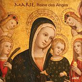 Marie, Reine des Anges by Various Artists