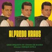 Play & Download Alfredo Kraus - Canciones Italianas by Alfredo Kraus | Napster