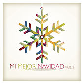 Play & Download Mi Mejor Navidad Vol. 2 by Various Artists | Napster