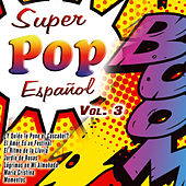 Super Pop Español Vol. 3 by Various Artists