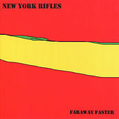 Faraway Faster by New York Rifles