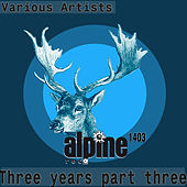 Play & Download Three Years, Pt. 3 by Various Artists | Napster