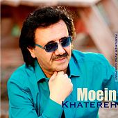 Play & Download Khatereh by Moein | Napster