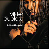 Play & Download Bold & Beautiful by Vikter Duplaix | Napster