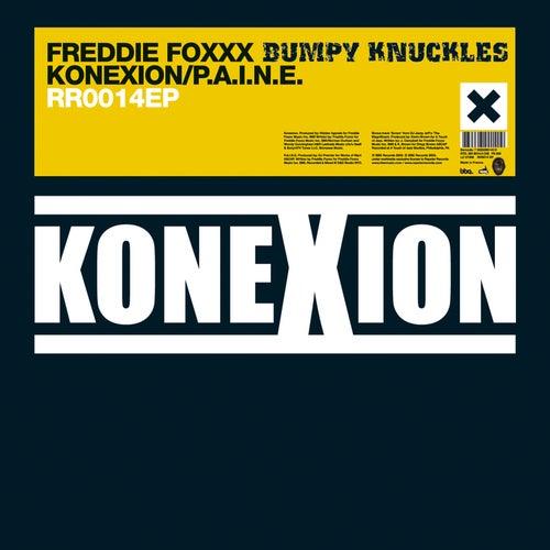 Play & Download Konexion EP by Freddie Foxxx / Bumpy Knuckles | Napster
