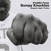 Poetry / Gangsta's Again by Freddie Foxxx / Bumpy Knuckles