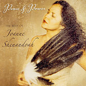 Peace & Power: The Best of Joanne Shenandoah by Joanne Shenandoah