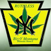 Play & Download Ruthless by Bizzy Montana | Napster